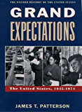 Grand Expectations: The United States, 1945-1974 (Oxford History of the United States Book 10)