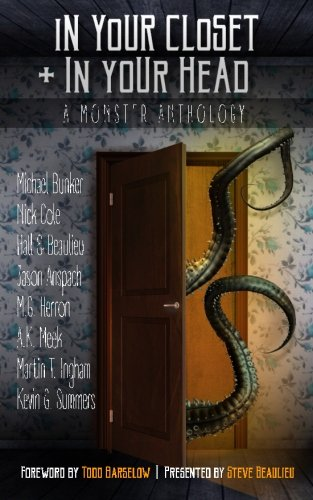 In Your Closet and In Your Head: A Monster Anthology -