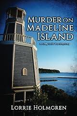 Murder on Madeline Island: An Emily Swift Travel Mystery Paperback