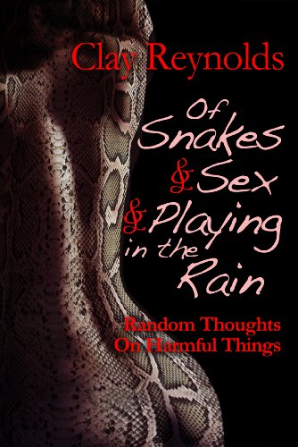 Of Snakes & Sex & Playing in the Rain (Playing In The Rain compare prices)