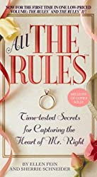 (ALL THE RULES: TIME-TESTED SECRETS FOR CAPTURING THE HEART OF MR. RIGHT) BY FEIN, ELLEN(AUTHOR)Paperback Jan-2007