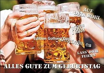 Gluckwunschkarte Zum Geburtstag Bier Auf Dein Wohl Amazon De