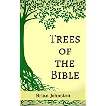 Trees of the Bible (Search For Truth Series)
