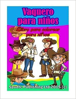 Vaquero Para Niños Libro Para Colorear Para Niños Spanish