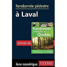 Randonnée pédestre à Laval (French Edition)