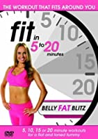 Fit In 5-20 Minutes - Belly Fat Blitz