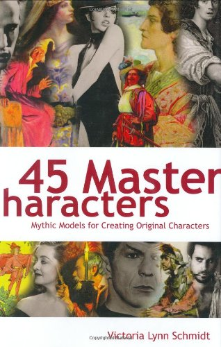 Material 45 - 45 Master Characters: Mythic Models for Creating Original Characters