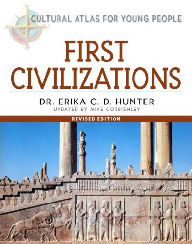 First Civilizations (Cultural Atlas for Young People)