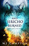 And Jericho Burned: Toke Lobo & The Pack