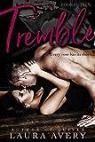 TREMBLE, BOOK FIFTEEN (AN ENEMIES TO LOVERS DARK ROMANCE)
