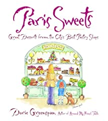 The prize-winning author of Baking with Julia (more than 350,000 copies sold), among other cookbook classics, celebrates the sweet life with recipes and lore from Paris's finest patisseries.Like most lovers of pastry and Paris, Dorie Greenspa...
