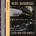 Every Man for Himself | Beryl Bainbridge