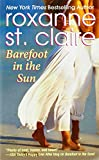 Barefoot in the Sun, Roxanne St. Claire, 145550825X