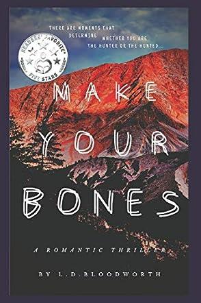 Make Your Bones