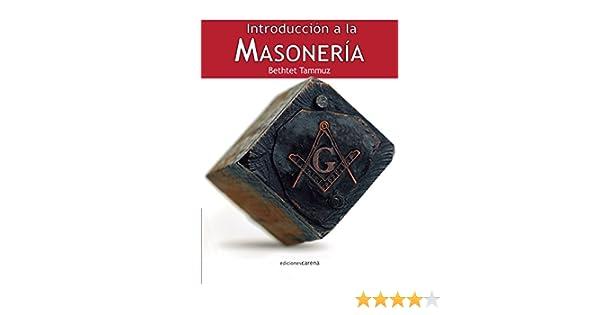 Introducción a la masonería (Spanish Edition)