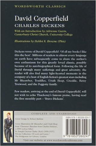 David Copperfield (Wordsworth Classics): Charles Dickens ...