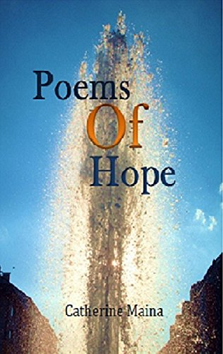 Poems of Hope by [Maina, Catherine]
