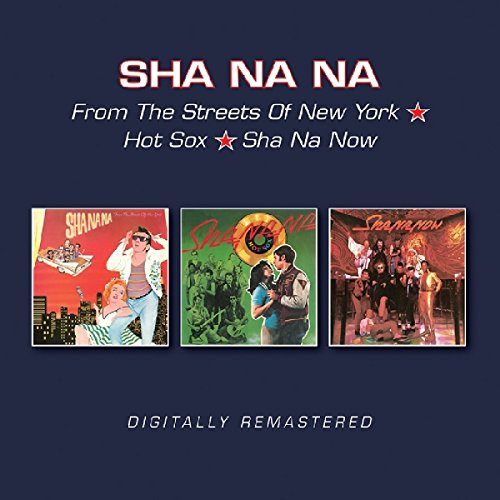 Sha Na Na - From The Streets Of New York  Hot Sox  Sha Na Now (2017) [FLAC] Download