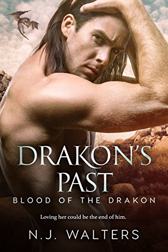 Drakon's Past (Blood of the Drakon Book 4) by [Walters, N.J.]