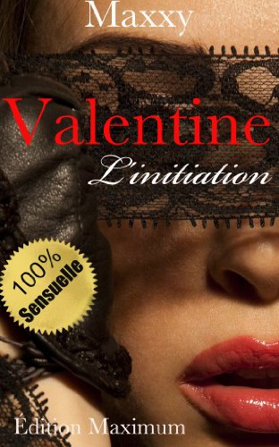 Valentine: L'initiation (French Edition)
