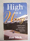 High on a Wing, Jim Mick, 0970721404