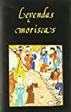 img - for Leyendas Moriscas (Libros de los Malos Tiempos) (Spanish Edition) book / textbook / text book