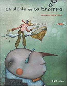La siesta de los enormes (colección Q): Amazon.es: Pep Bruno Galán, Natalie Pudalov: Libros