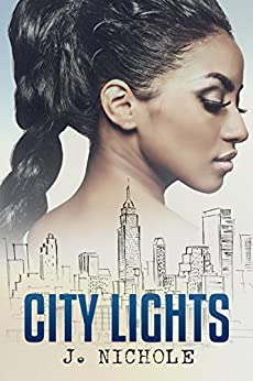 City Lights: A Short Story by [Nichole, J.]