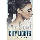City Lights: A Short Story