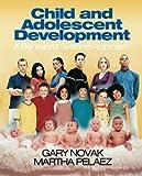Child and Adolescent Development 1st Edition