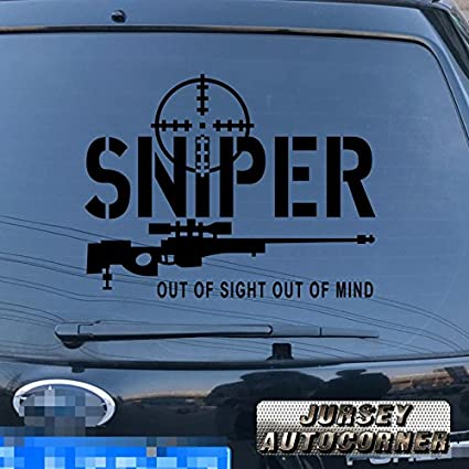 Sniper Out of Sight Out of Mind Rifle Decal Sticker Gun Car Vinyl