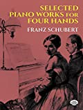 Selected Piano Works for Four Hands (Dover Music for Piano)