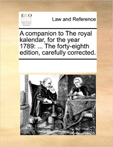 Scarica gratuitamente nuovi libri audio A companion to The royal kalendar, for the year 1789: ... The forty-eighth edition, carefully corrected. PDF MOBI