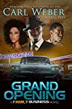 Grand Opening: A Family Business Novel (Family Business Novels)