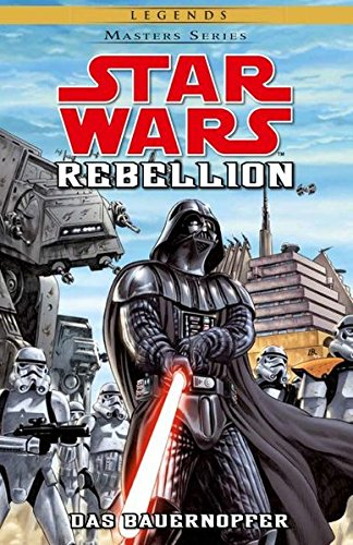 Star Wars Masters: Bd. 12: Rebellion II - Das Bauernopfer