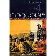 Iroquoisie, t. 04: 1688-1701