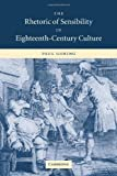 img - for The Rhetoric of Sensibility in Eighteenth-Century Culture by Paul Goring (2009-03-19) book / textbook / text book