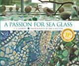 A Passion for Sea Glass, C. S. Lambert, 0892727071