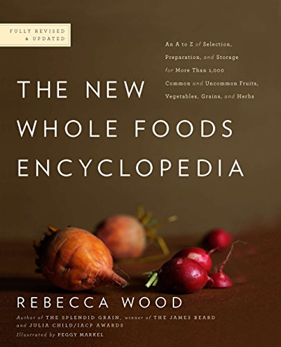 The New Whole Foods Encyclopedia: A Comprehensive Resource for Healthy Eating ()