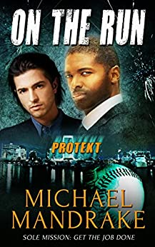 On the Run (PROTEKT Book 1) by [Mandrake, Michael]