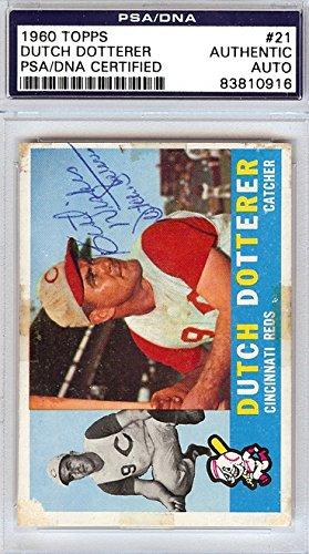 Dutch Dotterer Autographed PSA/DNA Authenticated 1960 Topps Card #21 Cincinnati (21 Cincinnati Reds Jersey)