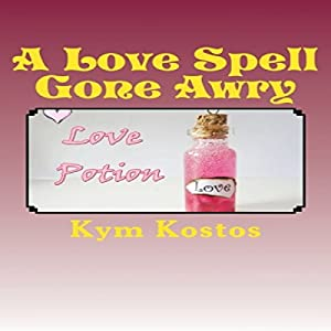 A Love Spell Gone Awry Audiobook