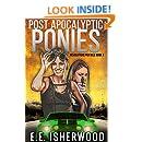 Post Apocalyptic Ponies: Revolutions Per Mile, Book 1