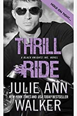 Thrill Ride (Black Knights Inc. Book 4) Kindle Edition