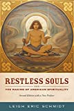 img - for Restless Souls: The Making of American Spirituality book / textbook / text book