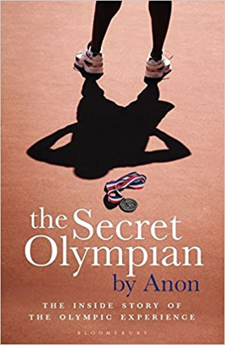 Book The Secret Olympian: The Inside Story of the Olympic Experience