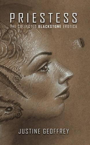 Priestess: The Collected Blackstone Erotica