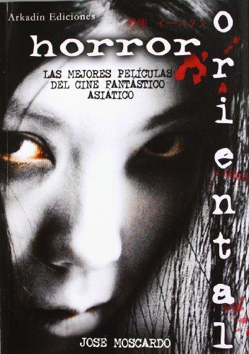 Descargar Libro Horror Oriental Jose Moscardo