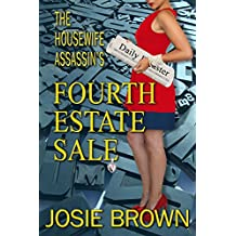 The Housewife Assassin's Fourth Estate Sale (Housewife Assassin Series Book 17)