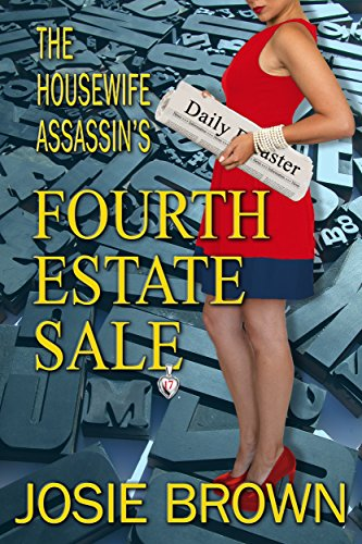 (The Housewife Assassin's Fourth Estate Sale (Housewife Assassin Series Book 17))